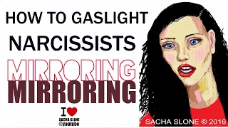 How To Gaslight A Narcissist - Mirroring / GASLIGHTING