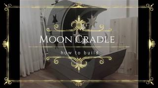How to build a Moon Cradle