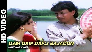 Dam Dam Dafli Bajaoon - Mere Sajana Saath Nibhana | Udit Narayan