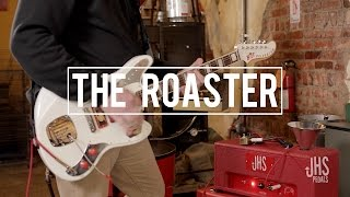 The Roaster (JHS Pedals Amp)