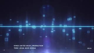 Tere Jiya Hor Disda | Kings United remix