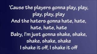 Taylor Swift - Shake It Off Lyrics