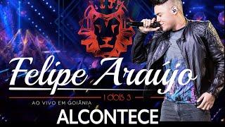 Felipe Araújo - Alcontece   DVD 1dois3