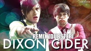 Smosh   Dixon Cider Remix Version [Dubstep]  FREE DOWNLOAD