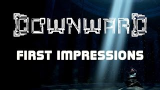 Downward Gameplay (EARLY ACCESS FIRST IMPRESSIONS - Let's Play Downward)