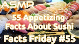 ASMR | 55 Appetizing Facts about Sushi | Facts Friday #55 | Whispered