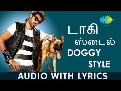 Xxx Mp4 DOGGY STYLE Lyric Video Naaigal Jaakirathai Gana Bala Dharan Kumar Sibiraj Tamil HD Song 3gp Sex