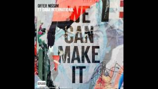 Offer Nissim Feat  Dana International - We Can Make It (Radio Version)