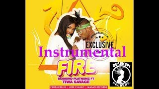 Diamond Platnumz ft Tiwa Savage - Fire  Instrumental  With Fl 10 Project