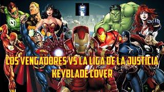 Los Vengadores vs La Liga de la Justicia (Rap Cover) (CC3 Ft. Varios artistas)
