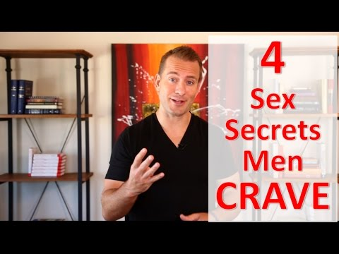 What Men Consider Great Sex - 4 Secrets!