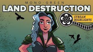 Land Ho! (Mono-Green Land Destruction, Modern) – Stream Highlights