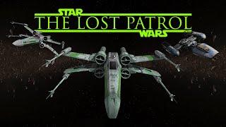 The Lost Patrol - a Star Wars fan film