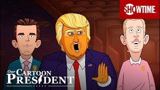 Next on Episode 1 | Our Cartoon President | Stephen Colbert SHOWTIME Series