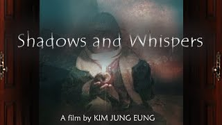 Shadows and Whispers - Trailer