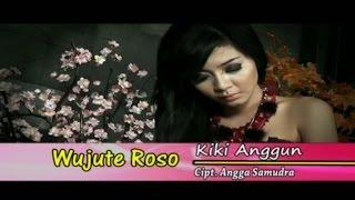 Kiki Anggun - Wujute Roso - [Official Video]