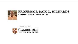 Professor Jack C. Richards - Lessons and Lesson Plans
