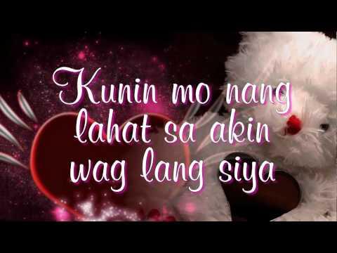 Kunin Mo Na Ang Lahat Sa Akin Angeline Quinto Lyrics