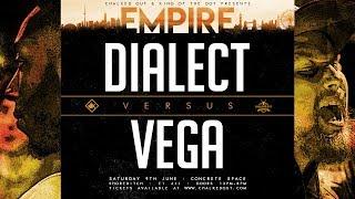 KOTD - Vega vs Dialect | #EMP