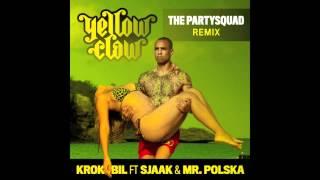 Yellow Claw - Krokobil (The Partysquad Remix)