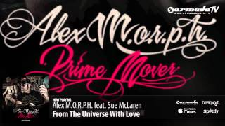 Alex M.O.R.P.H. feat. Sue McLaren - From The Universe With Love (Prime Mover album preview)