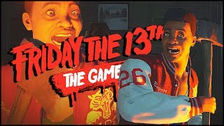 I ALWAYS DIE FIRST!? | Friday the 13th: The Game Funny Moments
