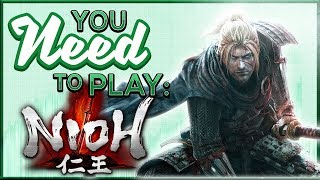 You Need To Play Nioh