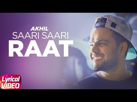 Xxx Mp4 Saari Saari Raat Lyrical Video Akhil Punjabi Love Song Speed Records 3gp Sex