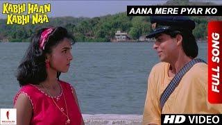 Aana Mere Pyar Ko - Kabhi Haan Kabhi Naa | Shah Rukh Khan, Suchitra Krishnamurthy