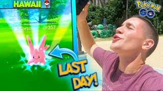 LAST DAY CATCHING REGIONAL EXCLUSIVE CORSOLA! Final Pokemon Go Day in PGO Paradise!