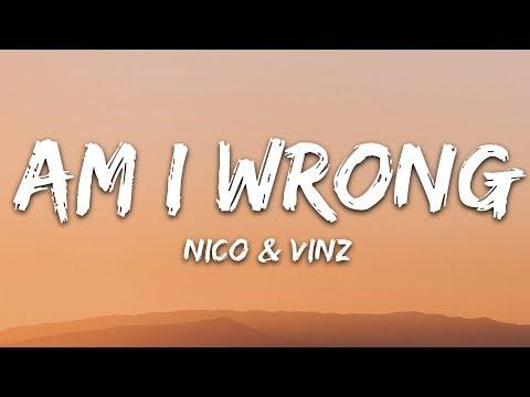 Nico & Vinz Am I Wrong Lyrics