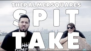 The Palmer Squares - Spit Take (Prod. by Tommy Bazooka)