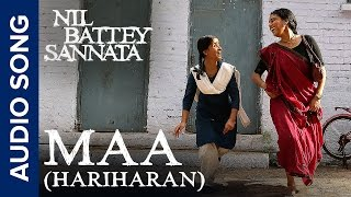 Maa (Hariharan)   Full Audio Song   Nil Battey Sannata
