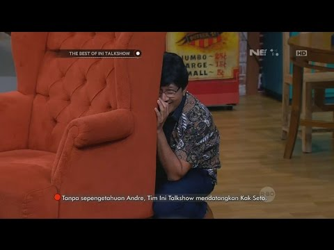 The Best of Ini Talkshow - Andre Ngumpet pas Ketemu Kak Seto