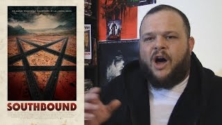 Southbound (2015) movie review horror sci-fi anthology