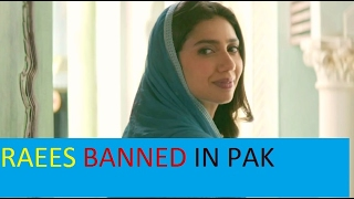 Raees Movie Banned in Pakistan sensor board | Sahrukh khan | Mahira khan movie