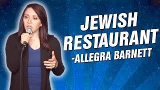 Allegra Barnett: Jewish Restaurant (Stand Up Comedy)