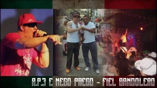 R.P.3 e Nego Prego - Fiel Bandolero