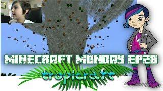 Minecraft Monday EP28 - Tropicraft Mod!