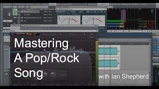 Mastering a Pop/Rock Song with Ian Shepherd - Warren Huart: Produce Like A Pro