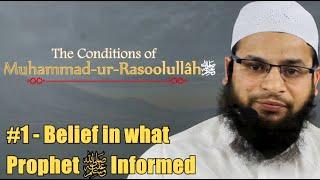 [ENGLISH] #1 - Belief in what Prophet ﷺ Informed : Shaykh Mohammed Muslehuddin Musab Umari Madani