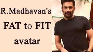R Madhavan's drastic transformation, sheds extra kilos for next film   FilmiBeat