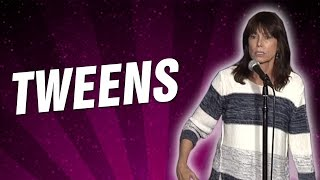 Tweens (Stand Up Comedy)