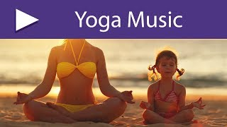 Family Yoga | Yogic Music for Mothers, Fathers and Children, Yoga Practice at Home