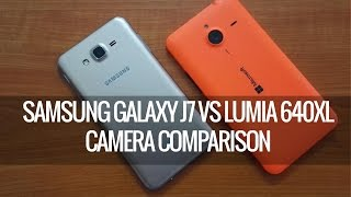 Samsung Galaxy J7 vs Lumia 640XL- Camera Comparison | Techniqued