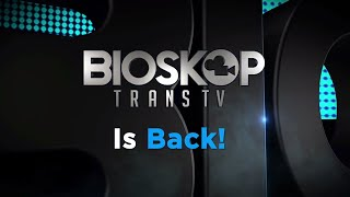BIOSKOP TRANSTV IS BACK reel