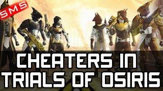 Destiny: CHEATERS in Trials of Osiris! spexy1999, QueenLass, Storm-no-1
