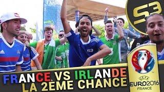Euro 2016 France - Irlande  : Deuxième Chance