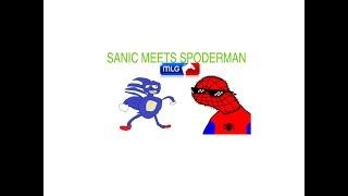 SANIC MEETS SPODERMAN