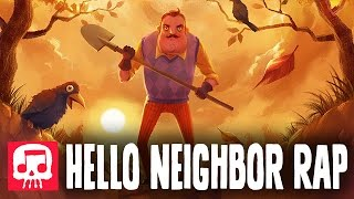 "HELLO NEIGHBOR RAP by JT Machinima - ""Hello and Goodbye"""